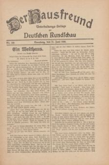 Der Hausfreund : Unterhaltungs-Beilage zur Deutschen Rundschau. 1930, Nr. 140 (21 Juni)