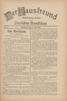 Der Hausfreund : Unterhaltungs-Beilage zur Deutschen Rundschau. 1930, Nr. 141 (22 Juni)