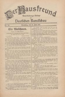 Der Hausfreund : Unterhaltungs-Beilage zur Deutschen Rundschau. 1930, Nr. 142 (24 Juni)