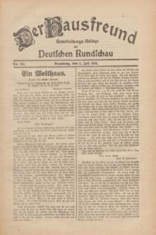 Der Hausfreund : Unterhaltungs-Beilage zur Deutschen Rundschau. 1930, Nr. 152 (5 Juli)