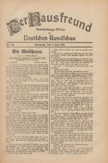 Der Hausfreund : Unterhaltungs-Beilage zur Deutschen Rundschau. 1930, Nr. 153 (6 Juli)