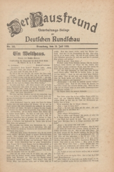 Der Hausfreund : Unterhaltungs-Beilage zur Deutschen Rundschau. 1930, Nr. 164 (19 Juli)