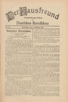 Der Hausfreund : Unterhaltungs-Beilage zur Deutschen Rundschau. 1930, Nr. 244 (22 Oktober)