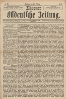 Thorner Ostdeutsche Zeitung. 1887, № 38 (15 Februar)