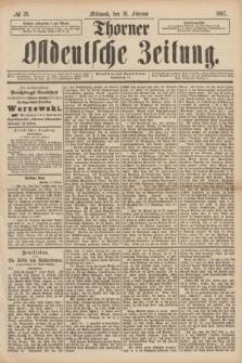 Thorner Ostdeutsche Zeitung. 1887, № 39 (16 Februar)