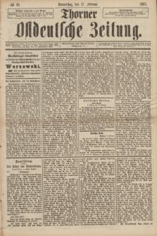 Thorner Ostdeutsche Zeitung. 1887, № 40 (17 Februar)