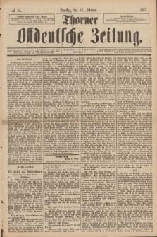Thorner Ostdeutsche Zeitung. 1887, № 44 (22 Februar)