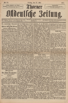 Thorner Ostdeutsche Zeitung. 1887, № 121 (27 Mai)