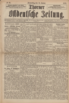 Thorner Ostdeutsche Zeitung. 1889, № 26 (31 Januar)
