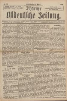 Thorner Ostdeutsche Zeitung. 1889, № 84 (9 April)