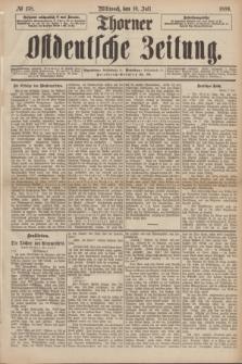 Thorner Ostdeutsche Zeitung. 1889, № 158 (10 Juli)