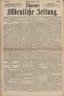 Thorner Ostdeutsche Zeitung. 1889, № 164 (17 Juli)