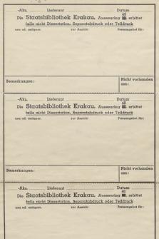 Die Staatsbibliothek Krakau, Aussenring 40, erbittet falls nicht Dissertation, Separatabdruck order Teildruck [...]