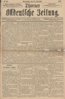 Thorner Ostdeutsche Zeitung. 1892, № 216 (15 September)