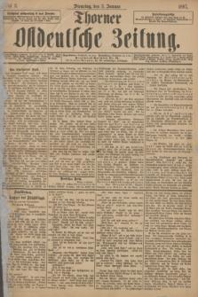 Thorner Ostdeutsche Zeitung. 1897, № 3 (5 Januar)