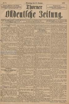Thorner Ostdeutsche Zeitung. 1897, № 9 (12 Januar)