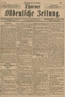 Thorner Ostdeutsche Zeitung. 1897, № 15 (19 Januar)