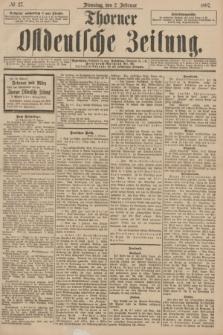 Thorner Ostdeutsche Zeitung. 1897, № 27 (2 Februar)
