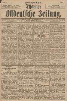 Thorner Ostdeutsche Zeitung. 1897, № 53 (4 März)