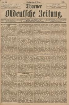 Thorner Ostdeutsche Zeitung. 1897, № 54 (5 März)