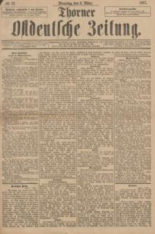 Thorner Ostdeutsche Zeitung. 1897, № 57 (9 März)