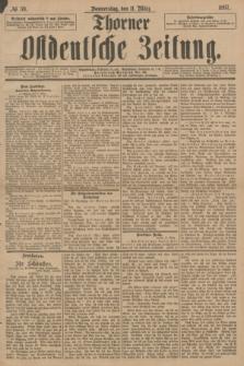 Thorner Ostdeutsche Zeitung. 1897, № 59 (11 März)