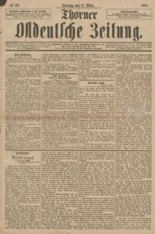 Thorner Ostdeutsche Zeitung. 1897, № 60 (12 März)