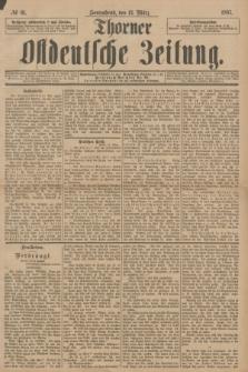 Thorner Ostdeutsche Zeitung. 1897, № 61 (13 März)