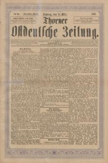Thorner Ostdeutsche Zeitung. 1897, № 68 (21 März) - Zweites Blatt