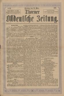 Thorner Ostdeutsche Zeitung. 1897, № 69 (23 März)