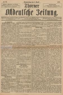 Thorner Ostdeutsche Zeitung. 1897, № 83 (8 April)