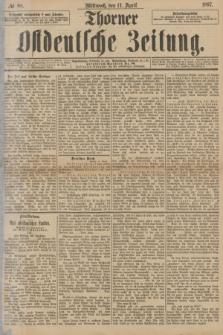 Thorner Ostdeutsche Zeitung. 1897, № 88 (14 April)