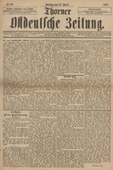 Thorner Ostdeutsche Zeitung. 1897, № 94 (23 April)