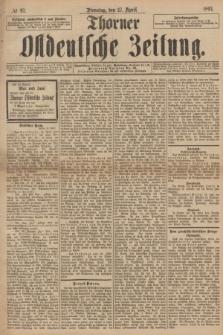 Thorner Ostdeutsche Zeitung. 1897, № 97 (27 April)