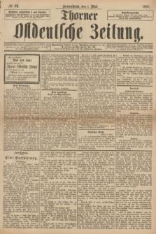 Thorner Ostdeutsche Zeitung. 1897, № 101 (1 Mai)