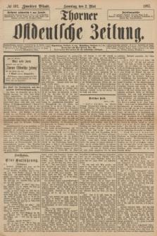 Thorner Ostdeutsche Zeitung. 1897, № 102 (2 Mai) - Zweites Blatt