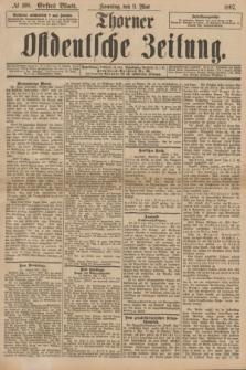 Thorner Ostdeutsche Zeitung. 1897, № 108 (9 Mai) - Erstes Blatt