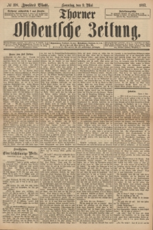 Thorner Ostdeutsche Zeitung. 1897, № 108 (9 Mai) - Zweites Blatt