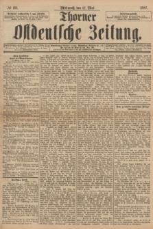 Thorner Ostdeutsche Zeitung. 1897, № 110 (12 Mai) + dod.