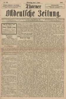 Thorner Ostdeutsche Zeitung. 1897, № 126 (1 Juni)