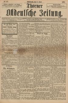 Thorner Ostdeutsche Zeitung. 1897, № 127 (2 Juni)