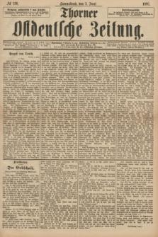 Thorner Ostdeutsche Zeitung. 1897, № 130 (5 Juni)
