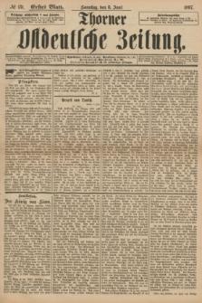 Thorner Ostdeutsche Zeitung. 1897, № 131 (6 Juni) - Erstes Blatt