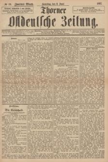 Thorner Ostdeutsche Zeitung. 1897, № 131 (6 Juni) - Zweites Blatt