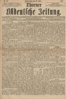 Thorner Ostdeutsche Zeitung. 1897, № 133 (10 Juni)