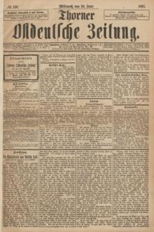 Thorner Ostdeutsche Zeitung. 1897, No 150 (30 Juni)
