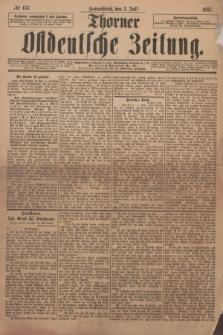 Thorner Ostdeutsche Zeitung. 1897, № 153 (3 Juli)
