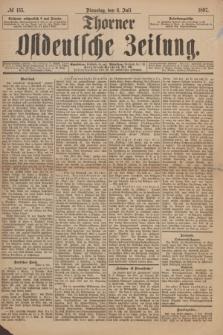 Thorner Ostdeutsche Zeitung. 1897, № 155 (6 Juli) + dod.