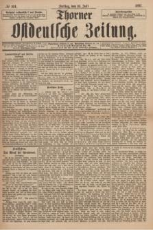 Thorner Ostdeutsche Zeitung. 1897, № 164 (16 Juli)