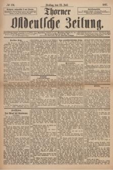 Thorner Ostdeutsche Zeitung. 1897, № 170 (23 Juli)